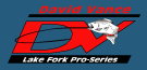 David Vance's Lake Fork Pro Series
